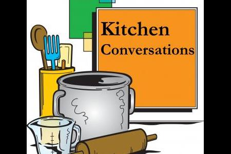 Kitchen Conversations